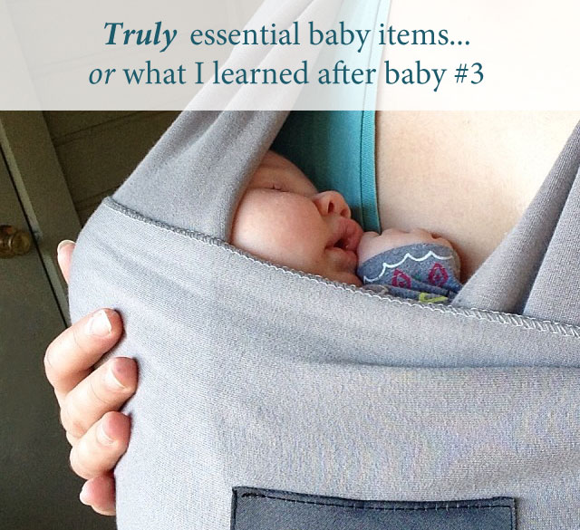 TRULY essential baby items - Running With Spears