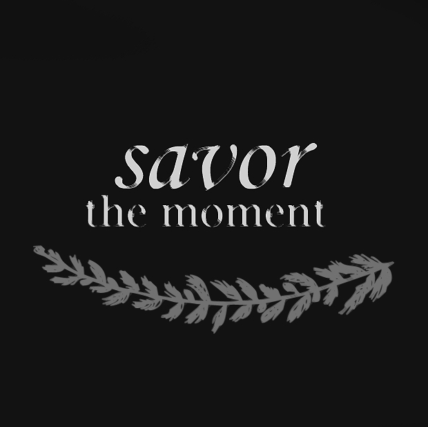 One word for the year - Savor | Running With Spears.
