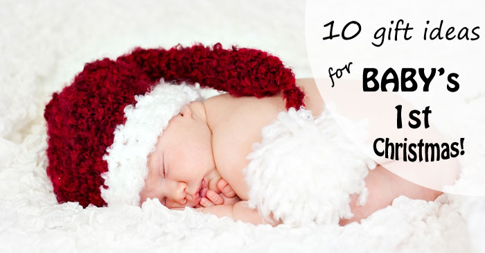 Top ten ideas for Baby's first Christmas from a mom of four. | Running With Spears #1stChristmas #giftideas