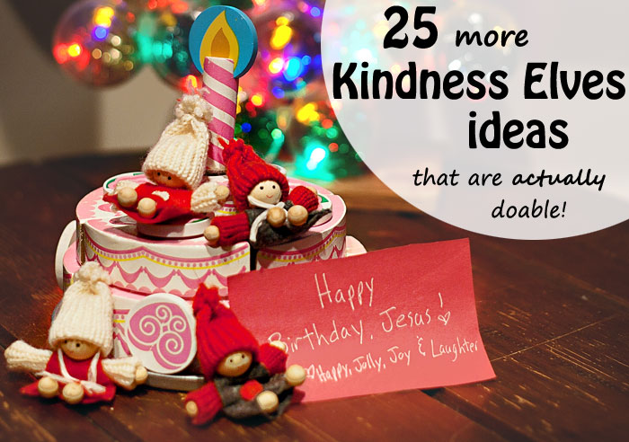 25 acts of kindness for Christmas - have your elf on a shelf or kindness elves leave notes encouraging kindness! | Running With Spears #bekind #christmas #traditions #elfonashelf