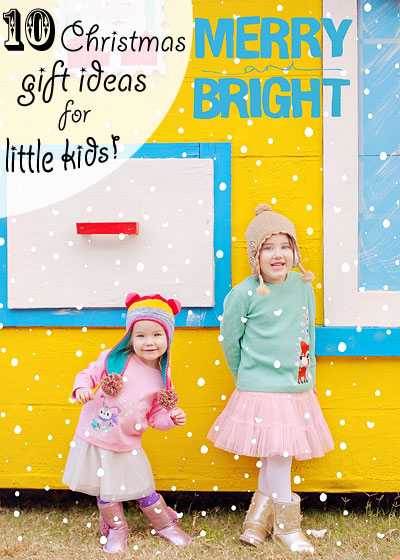 Ten fun gift ideas for toddlers or preschoolers - specifically girls but most would work for boys, too! | Running With Spears #christmas #giftideas